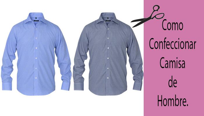 como confeccionar camisa de hombre