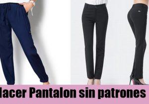 como hacer pantalon sin patrones